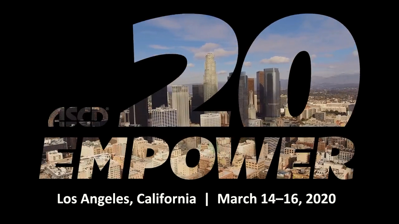 See You In Los Angeles for ASCD Empower20!