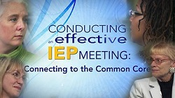 Conducting an Effective IEP Meeting Connecting to the Common Core Video