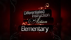 Differentiated Instruction in Action Program 1 Elementary School