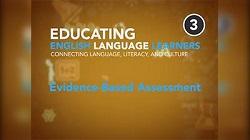 Educating English Language Learners: Evidence Based Assessment Program 3 Video