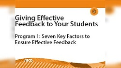 Giving Effective Feedback to Your Students: Seven Key Factors to Ensure Effective Feedback