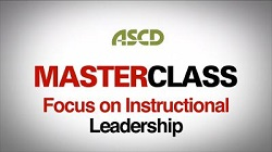ASCD Master Class Leadership Video Series