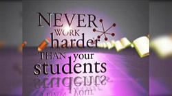 Never Work Harder than your Students Video