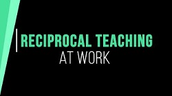 Reciprocal Teaching at Work Video with Lori Oczkus