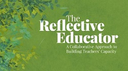 The Reflective Educator DVD