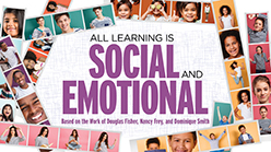 All Learning is Social and Emotional Series