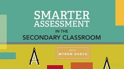 Smarter Assessment in the Secondary Classroom Video