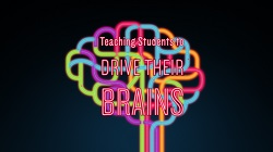 ASCD Teaching Students to Drive Their Brains Video Series