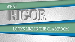 What Rigor Looks Like in the Classroom Video
