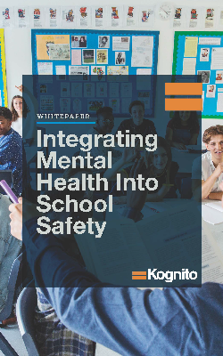 Kognito Download: Integrating Mental Health Into School Safety