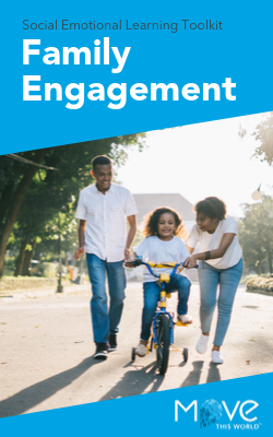 Move This World Download: Social Emotional Learning Toolkit: Engaging Families