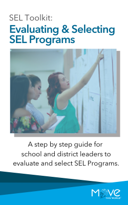 SEL Toolkit: Evaluating & Selecting SEL Programs