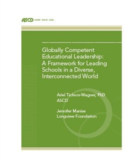 Globally Competent Educational Leadership Report from ASCD and The Longview Foundation