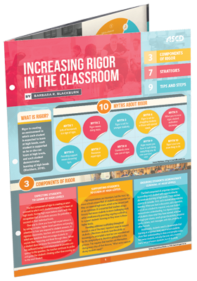 Increasing Rigor in the Classroom - ASCD Quick Reference Guide