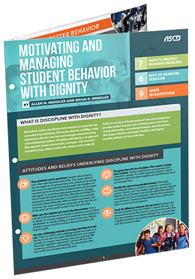 Motivating and Managing Student Behavior with Dignity - ASCD Quick Reference Guide