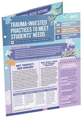 Trauma-Invested Practices To Meet Students' Needs - ASCD Quick Reference Guide