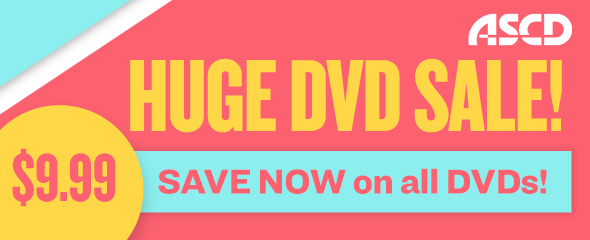 All ASCD DVDs are now just $9.99 while supplies last!