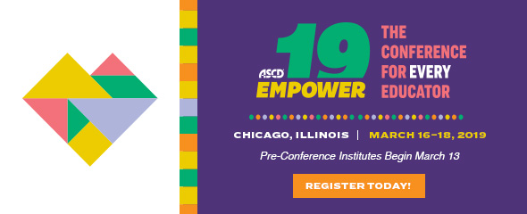 ASCD Empower19: The Conference for Every Educator